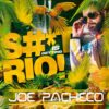 YANN SELECTION with Joe Pacheco – S–t Is Getting Rio (Jan 2021)