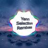 YANN SELECTION Tracks Remixes